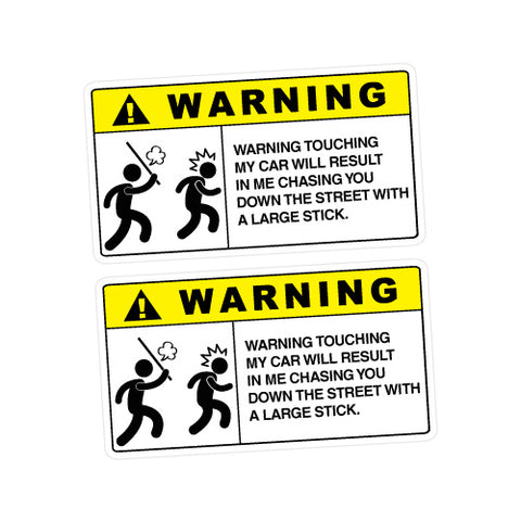 2X Warning Touch My Car Sticker Decal