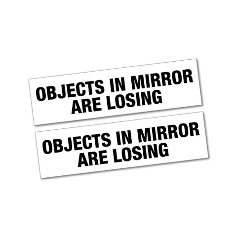Objects In Mirror Are Losing Jdm Car Sticker Decal