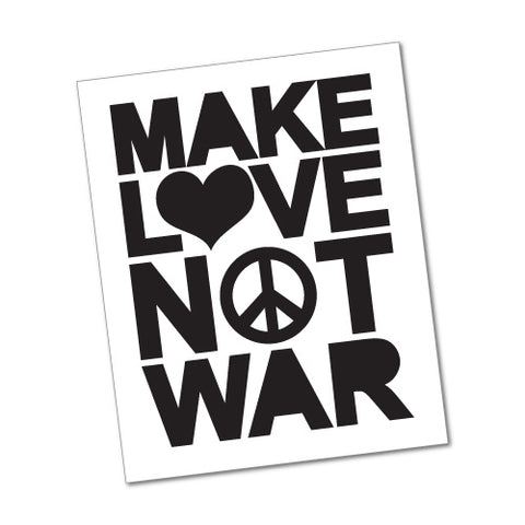 MAKE LOVE NOT WAR Sticker