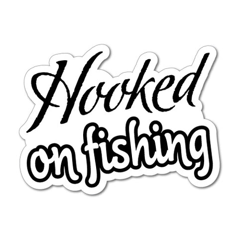 Hooked On Fishing Sticker