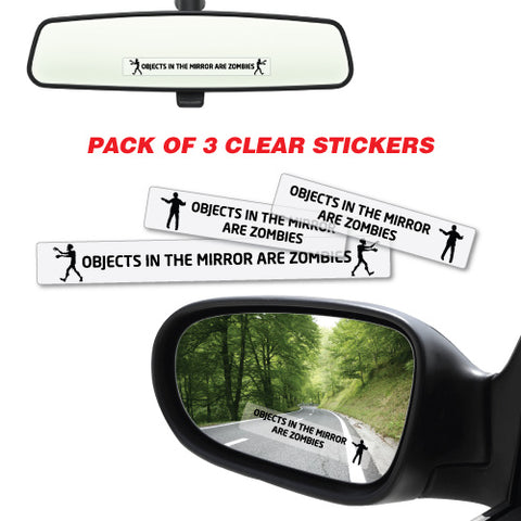 Objects In Mirror Are Zombies Sticker