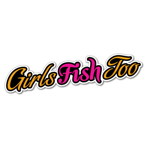 Girls Fish Too Sticker