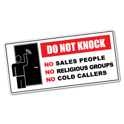 Do Not Knock Sales Religious Groups Cold Callers Door Sticker