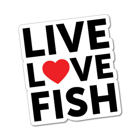 Live Love Fish Sticker