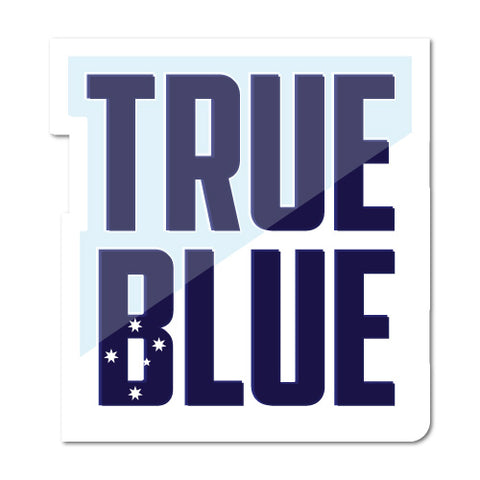True Blue Sticker