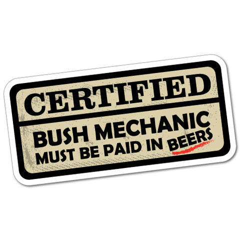 Funny Certified Bush Mechanic Sticker 4X4 4Wd Country Outback