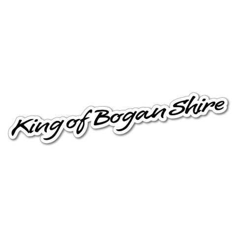 King Of Bogan Shire Sticker