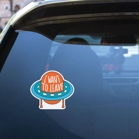 I Want To Leave Sticker Decal