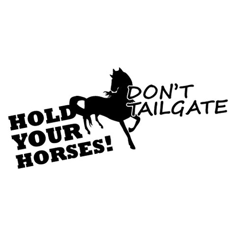 Hold Your Horses Sticker