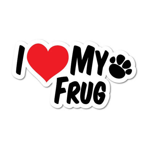 I Heart My Frug Sticker