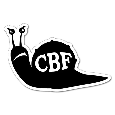 Cbf Snail Can'T Be F*Cked Sticker