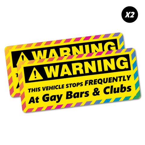 2X Warning Stops At Gay Bars Clubs Sticker