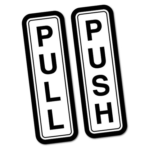 Pull Push Door Sign Shops Restaurants Sticker