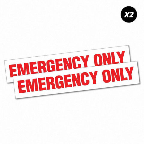 2X Emergency Only Red Safety Sign Sticker