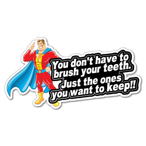 BRUSH YOUR TEETH Super Hero STICKER