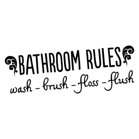 BATHROOM RULES STICKER