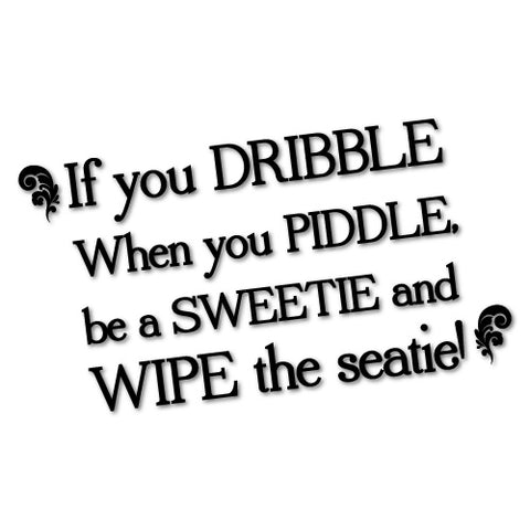IF YOU DRIBBLE TOILET RULES STICKER
