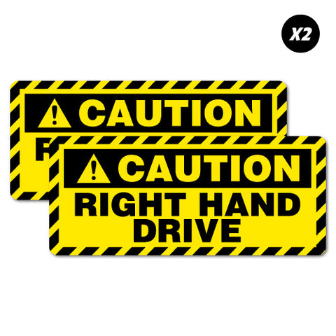 2 X Caution Right Hand Drive Car Sticker
