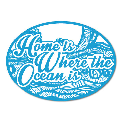 Home Is Where the Ocean Is Surfing Sticker