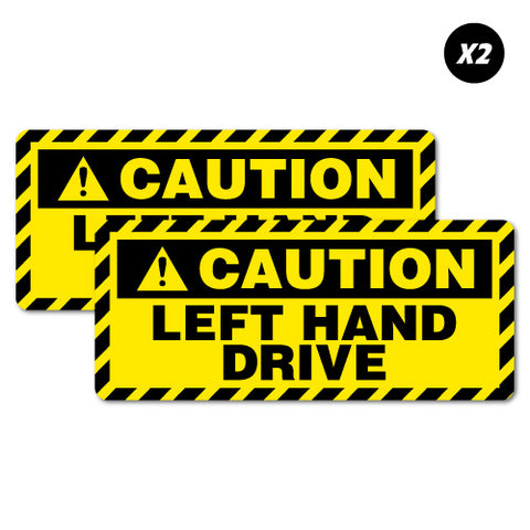 2 X Caution Left Hand Drive Car Sticker