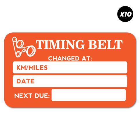 10X Timing Belt Service Due Orange Sticker