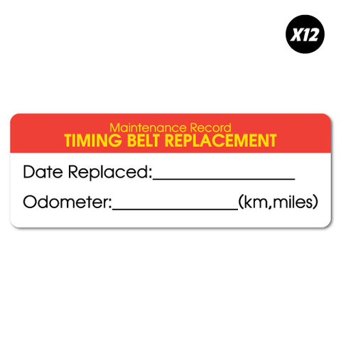12X Timing Belt Replacement Record Service Sticker