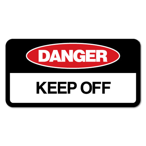 Keep Off Sticker