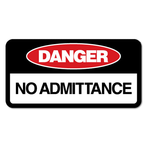 Danger No Admittance Sticker