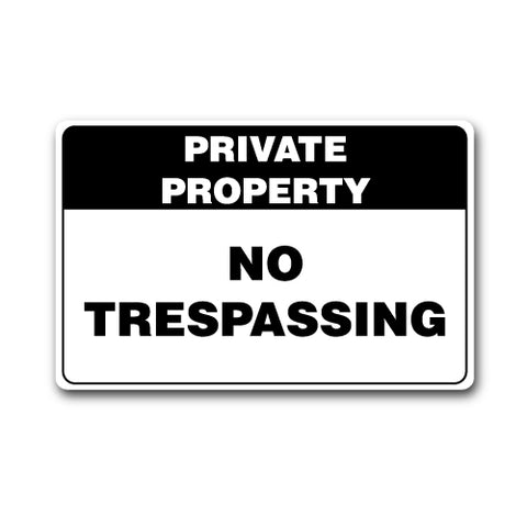 Private Property No Trespassing Sticker Black