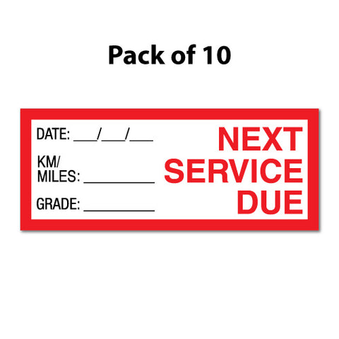 10X Next Service Due Sticker