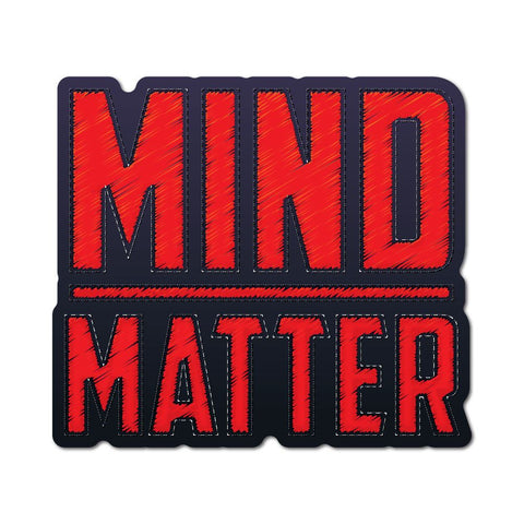 Mind Over Matter Sticker Decal