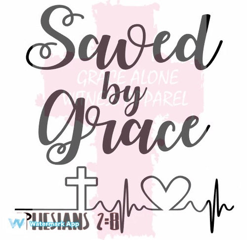 Women's Saved by Grace Shirt