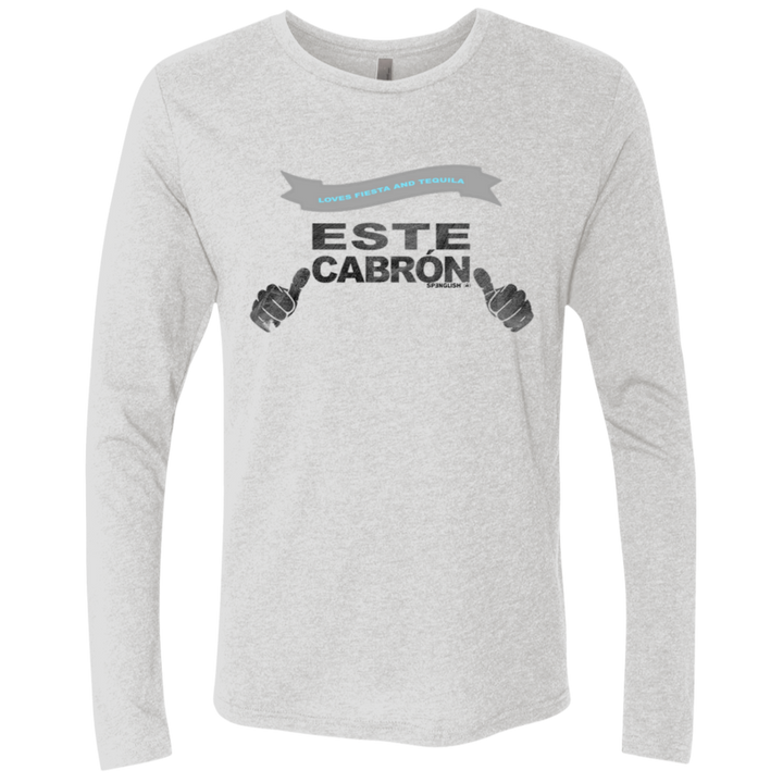 ESTE CABRON - Next Level Men's Triblend LS Crew