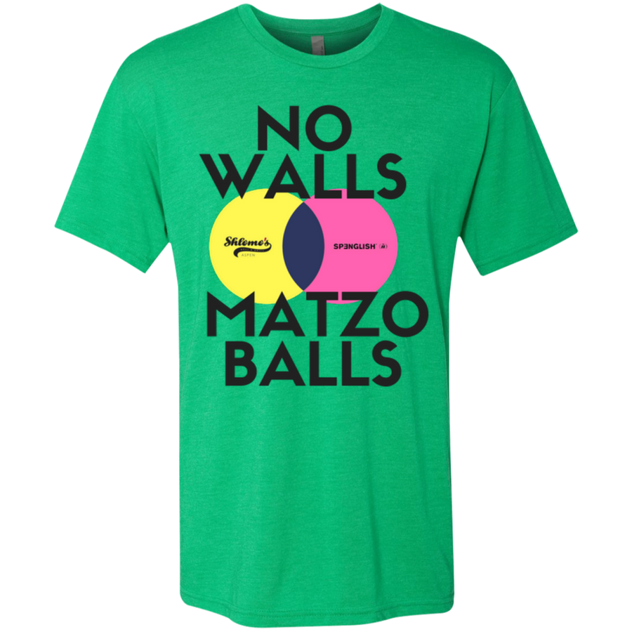 No walls, matzo balls- Crew neck Next Level Men's Triblend T-Shirt