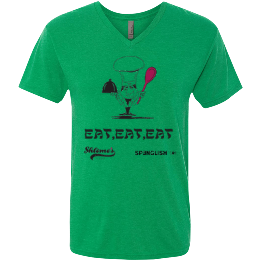 EAT EAT EAT - unisex Next Level Men's Triblend V-Neck T-Shirt