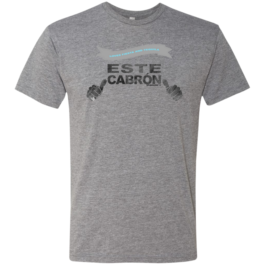 ESTE CABRON -  Next Level Men's Triblend T-Shirt