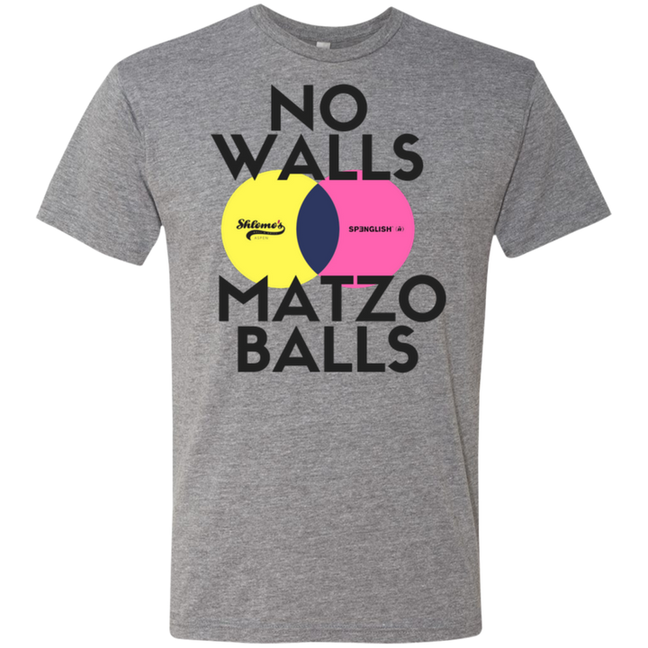 No walls, matzo balls Next Level Men's Triblend T-Shirt