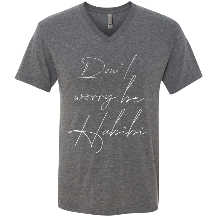 Don't worry be Habibi - NL6040 Men's Triblend V-Neck T-Shirt