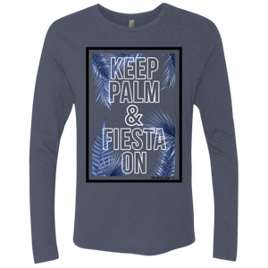 KEEP PALM AND FIESTA ON - NL6071 Next Level Unisex Triblend LS Crew