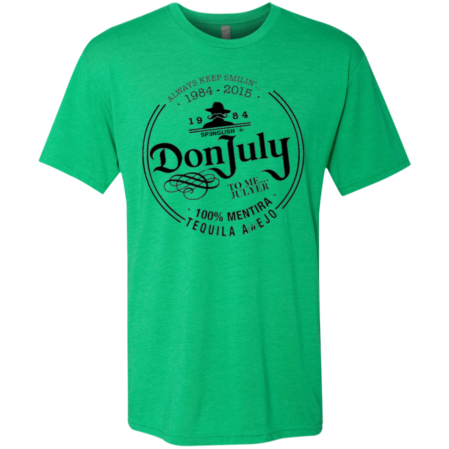 DON JULY - Next Level unisex Triblend T-Shirt