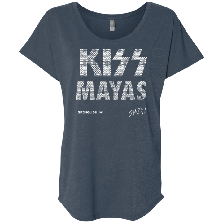Kiss Mayas -  Ladies' Triblend Dolman Sleeve