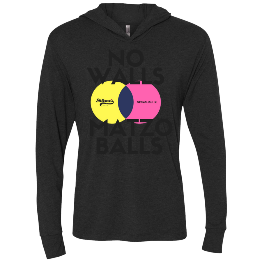 NO Walls Matzo balls Next Level Unisex Triblend LS Hooded T-Shirt
