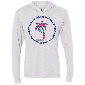 WORRY MAÑANA - Next Level Unisex Triblend LS Hooded T-Shirt