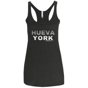 HUEVA YORK - Next Level Ladies' Triblend Racerback Tank