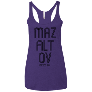 MAZALTOV MEXICO 68 -  Next Level Ladies' Triblend Racerback Tank