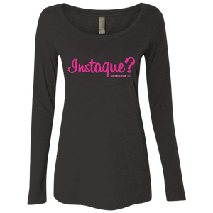 INSTAQUE? - Next Level Ladies' Triblend LS Scoop