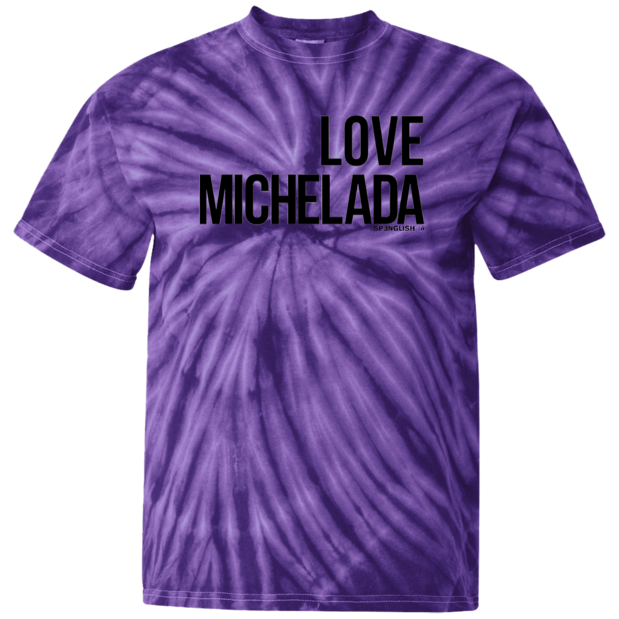 LOVE MICHELADA - 100% Cotton Tie Dye T-Shirt