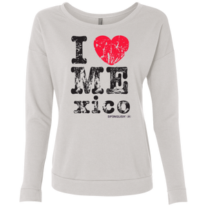 I LOVE MEXICO  -  Next Level Ladies' French Terry Scoop