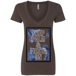 KEEP PALM AND FIESTA ON - Next Level Ladies' Deep V-Neck T-Shirt