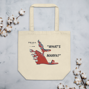 What's Marfa - Eco Tote Bag